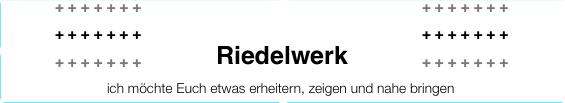 Riedelwerk.de